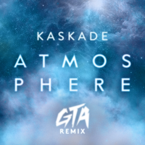 Remix of the Day:  Kaskade – Atmosphere (GTA Remix)