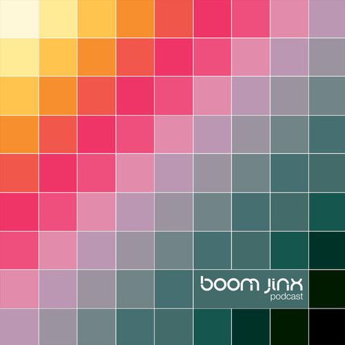Mix of the Night: Boom Jinx Podcast Episode 006