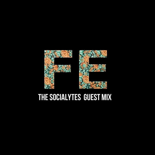 Mix of the Night: The Socialytes- First Ear (Guest Mix)