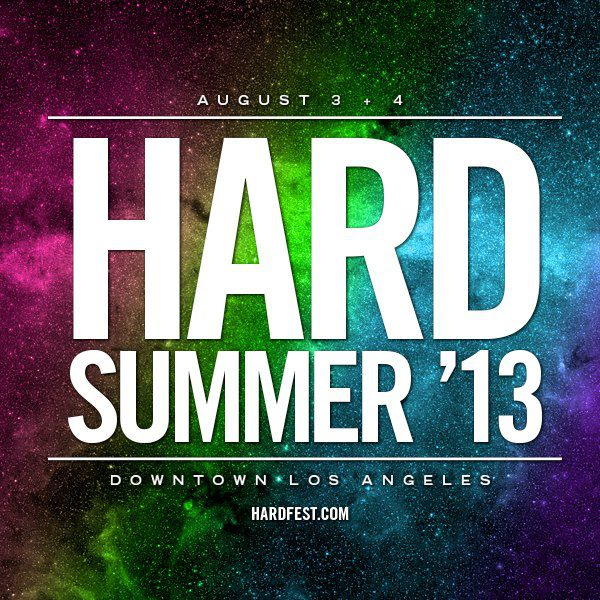 HARD Summer 2013 Live Sets