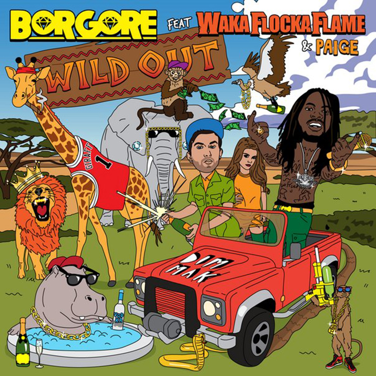 Borgore ft Waka Flocka Flame & Paige – Wild Out (Jaycen A'mour Remix)