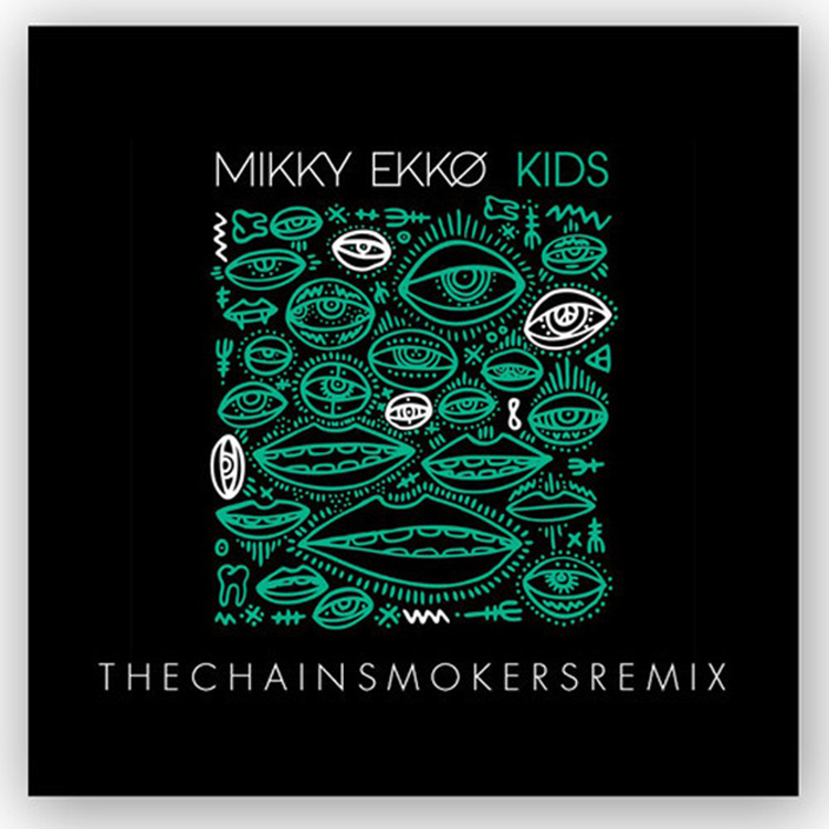 mikky-ekko-kids-chainsmokers-rmx