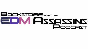 Backstage with the EDM Assassins – Episode 37 (Last Podcast 2015)