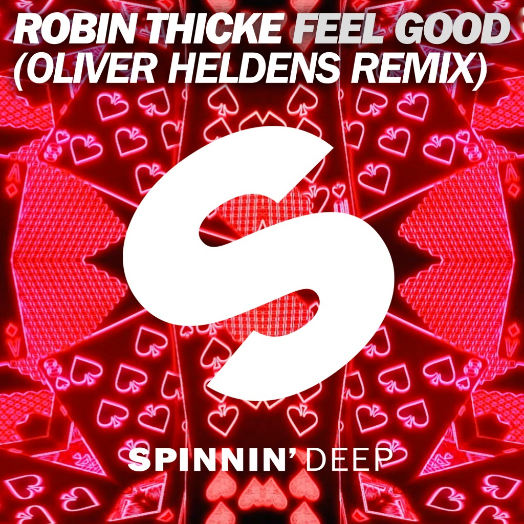 SPDEEP_Robin_Thicke_Feel_Good_Oliver_Heldens_Remix