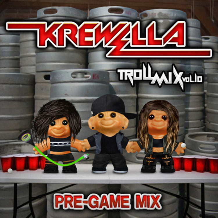 Krewella – Troll Mix Vol. 10: Pre-Game Edition