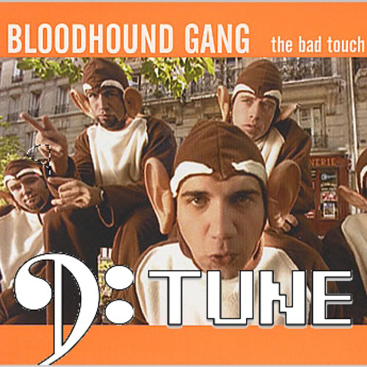 The Bloodhound Gang – The Bad Touch (D:Tune Bootleg Remix)