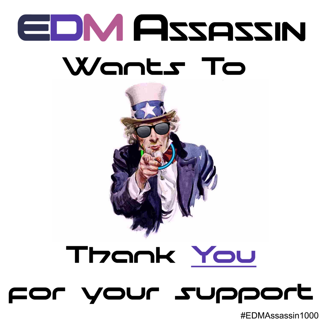 EDM Assassin Thanks You
