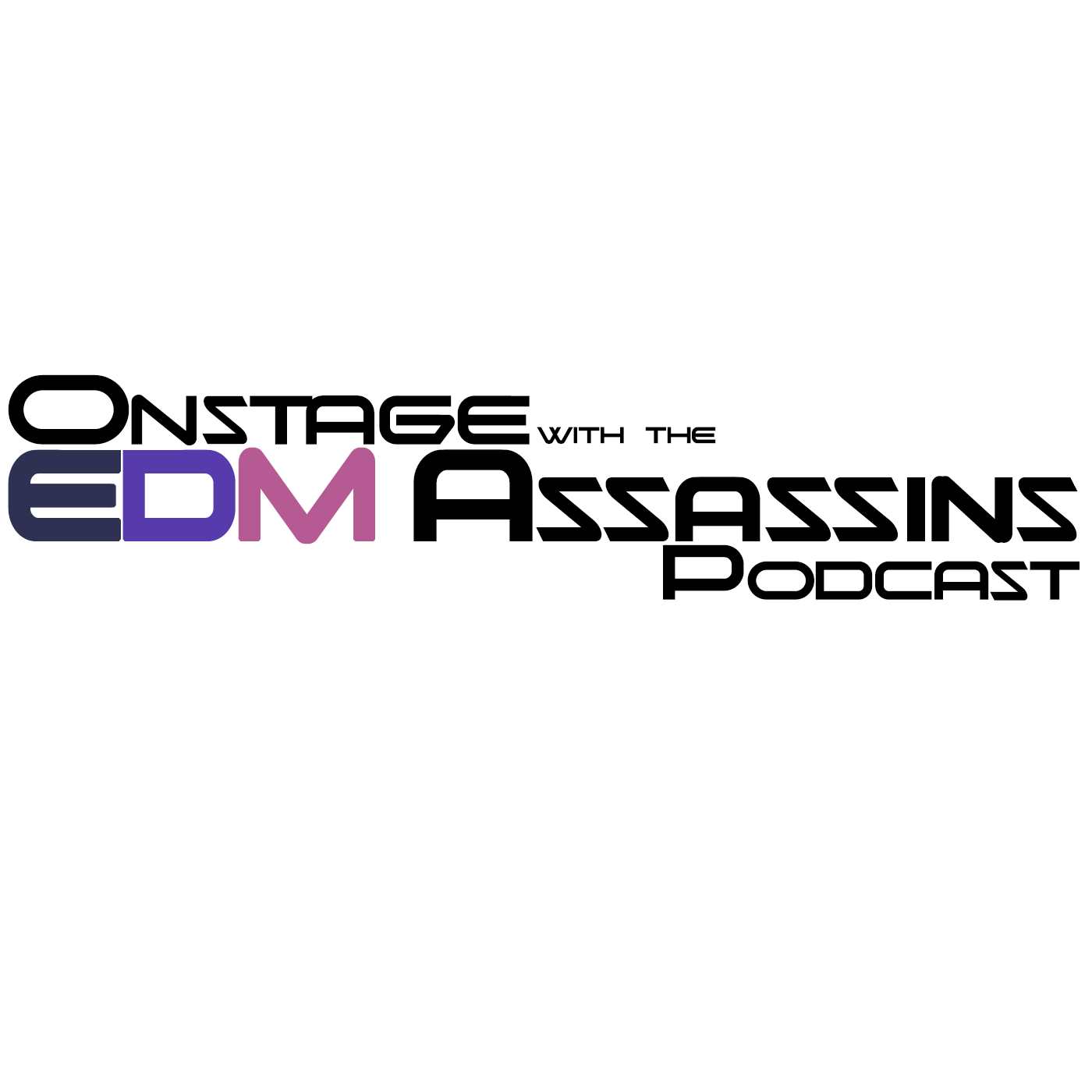 Onstage with the EDM Assassins - Volume 56