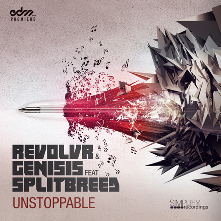 Revolvr & Genisis – Unstoppable ft. Splitbreed