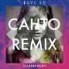 Tove Lo- Cahto Remix