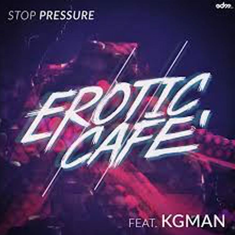 Erotic Cafe Ft. KG Man – Stop Pressure