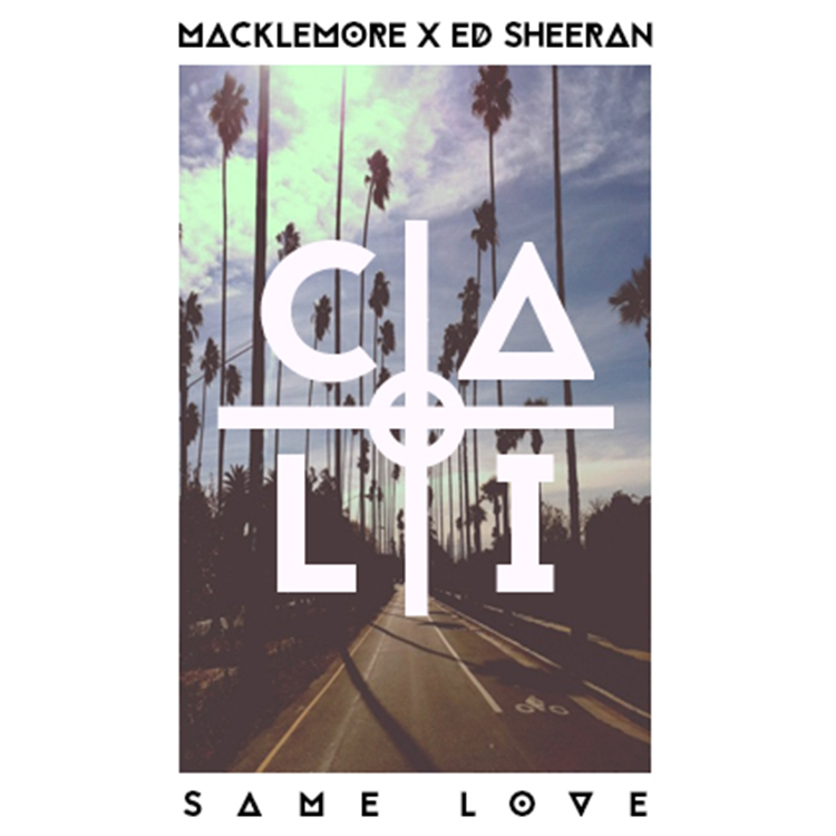 Macklemore & Ed Sheeran – Same Love (Cali Remix)