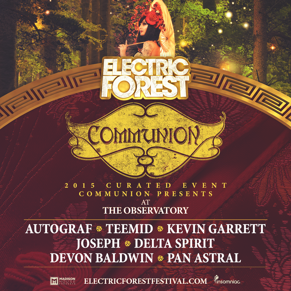 ElectricForest2015_Communion_1000x10001