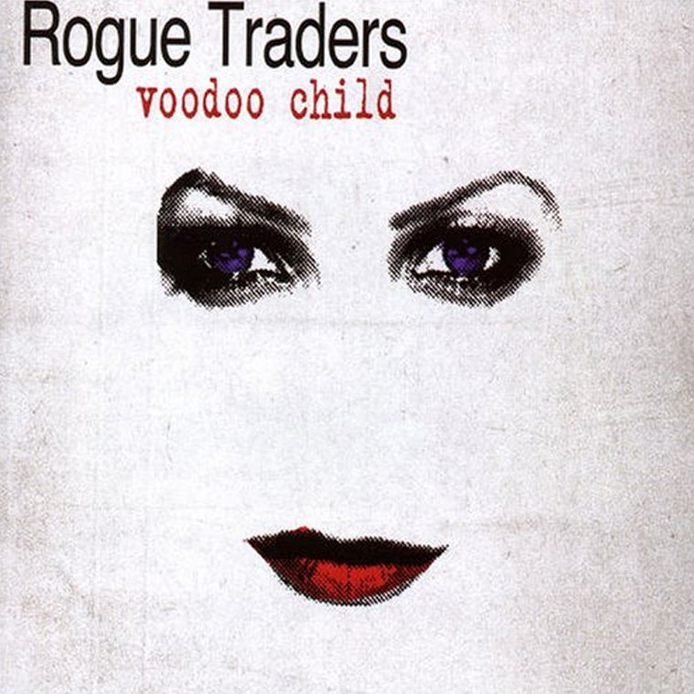 Throwback Thursday: Rogue Traders - Voodoo Child - By The Wavs