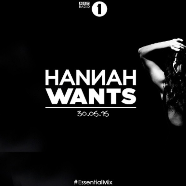 Hannah Wants Records Coveted BBC Radio 1 Essential Mix