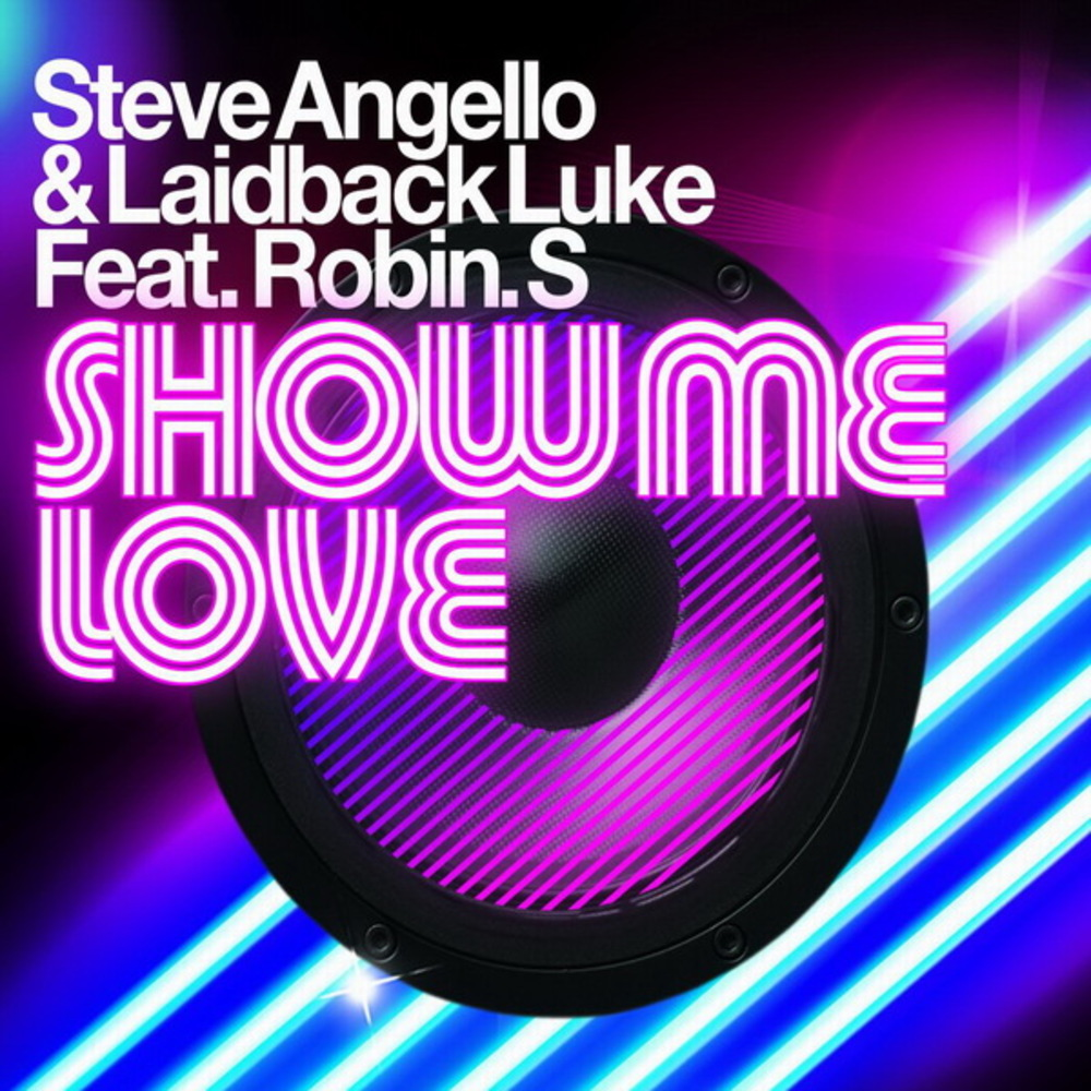 Throwback Thursday: Steve Angello & Laidback Luke Ft. Robin S – Show Me Love
