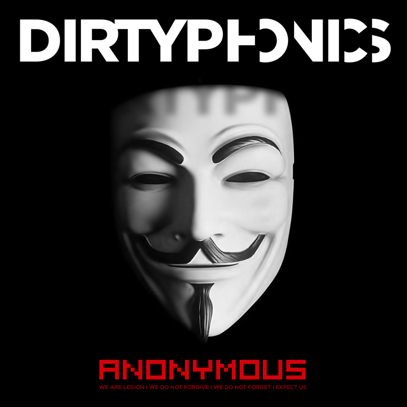 Dirtyphonics – Anonymous