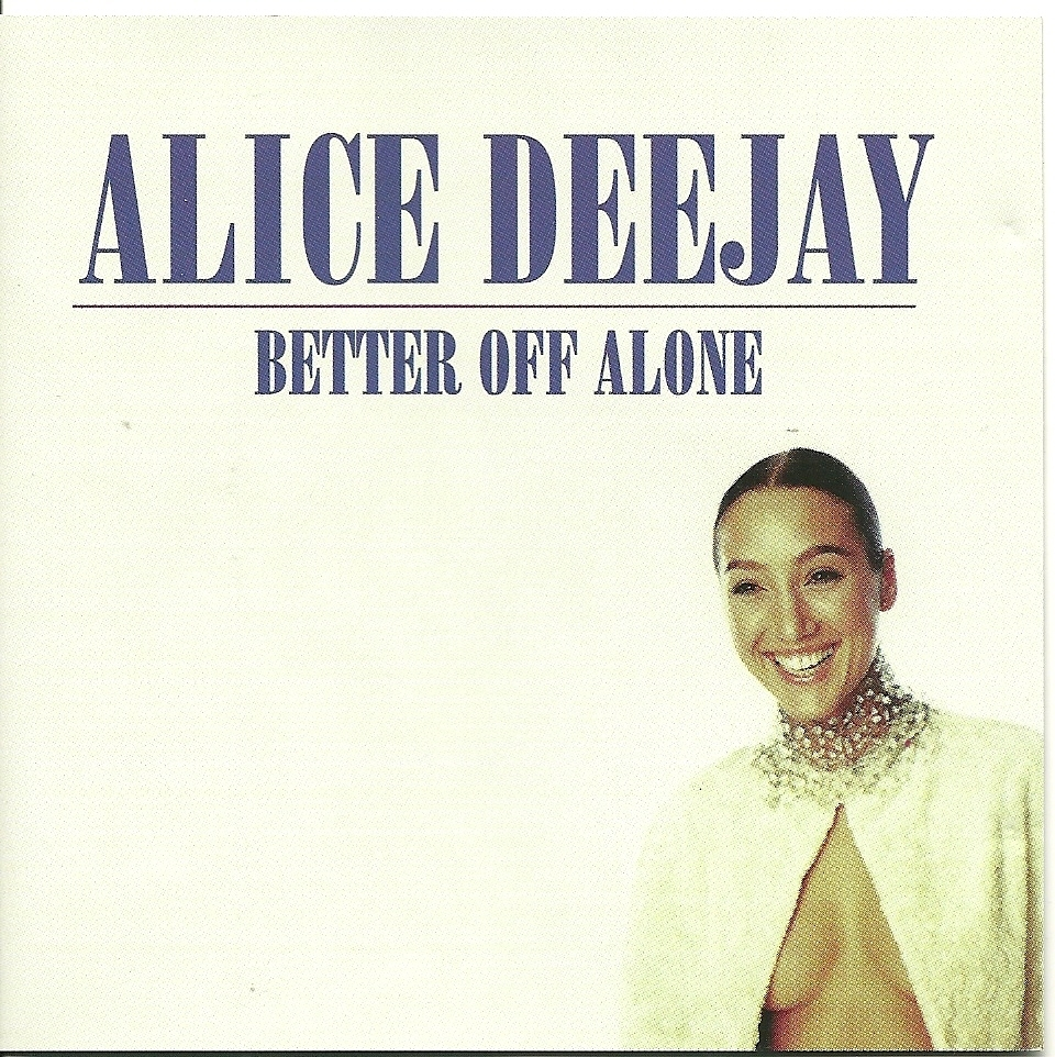 Alice_Deejay_-_Better_Off_Alone__single_