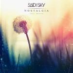 Said The Sky- Nostalgia (Ft. Missio)