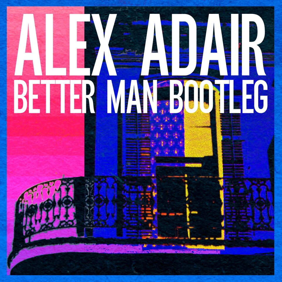 alex adair-bootleg
