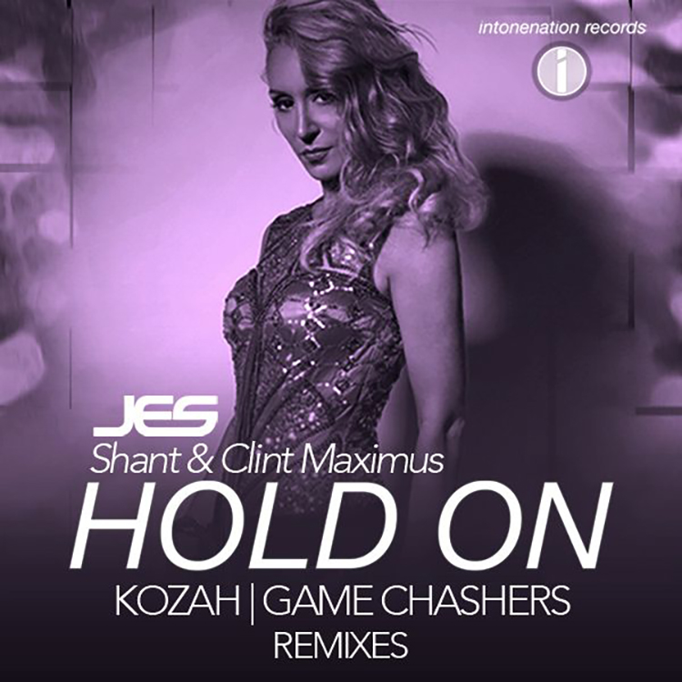 JES, Shant & Clint Maximus- Hold On (Game Chasers Remix)