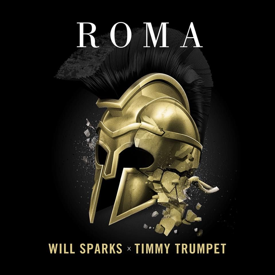 Will Sparks & Timmy Trumpet – ROMA