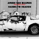 Armin van Buuren feat. Rock Mafia – Hands To Heaven