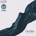 Slumberjack Ft. GRRL PAL – Enigma