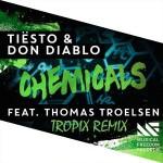 Tiësto & Don Diablo – Chemicals (Feat. Thomas Troelsen) (Tropix Remix)