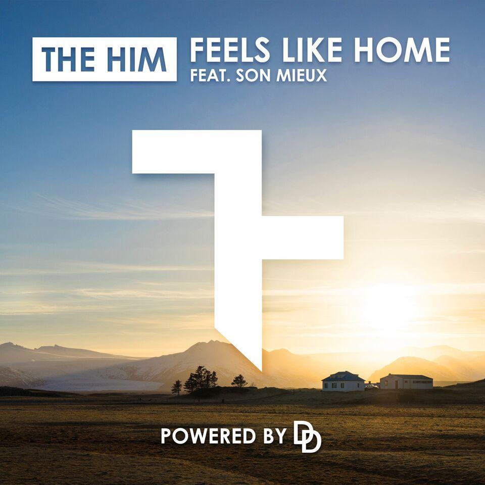 the him ft son mieux feels like home edm assassin. Black Bedroom Furniture Sets. Home Design Ideas