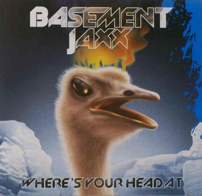 basement-jaxx-wheres-your-head-at