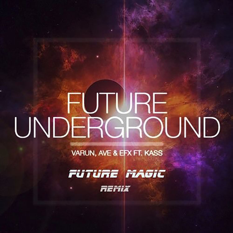 future magic- underground