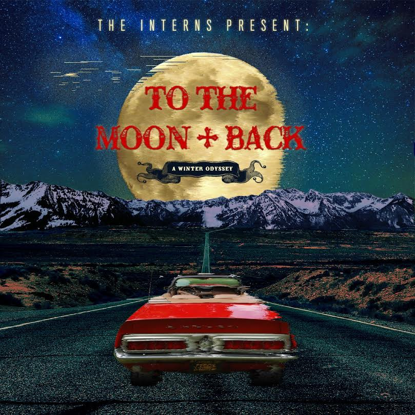 the interns- to the moon and back