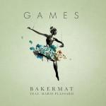 Bakermat – Games EP