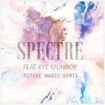 "Lynx feat. Kye Munroe – ""Spectre"" (FUTURE MAGIC Remix)"