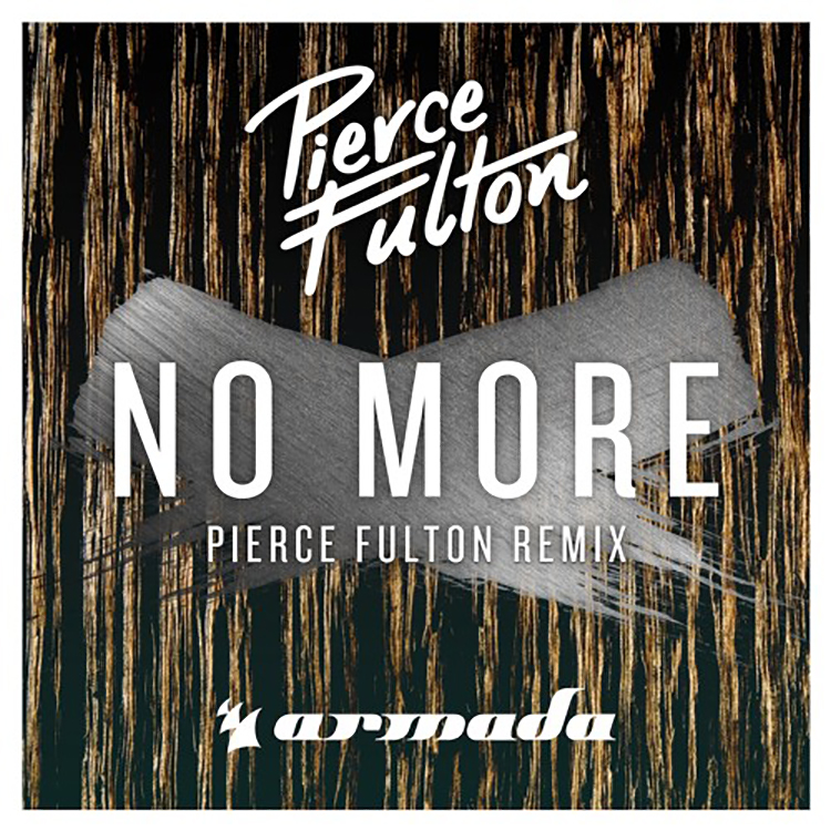 pierce fulton- no more remix