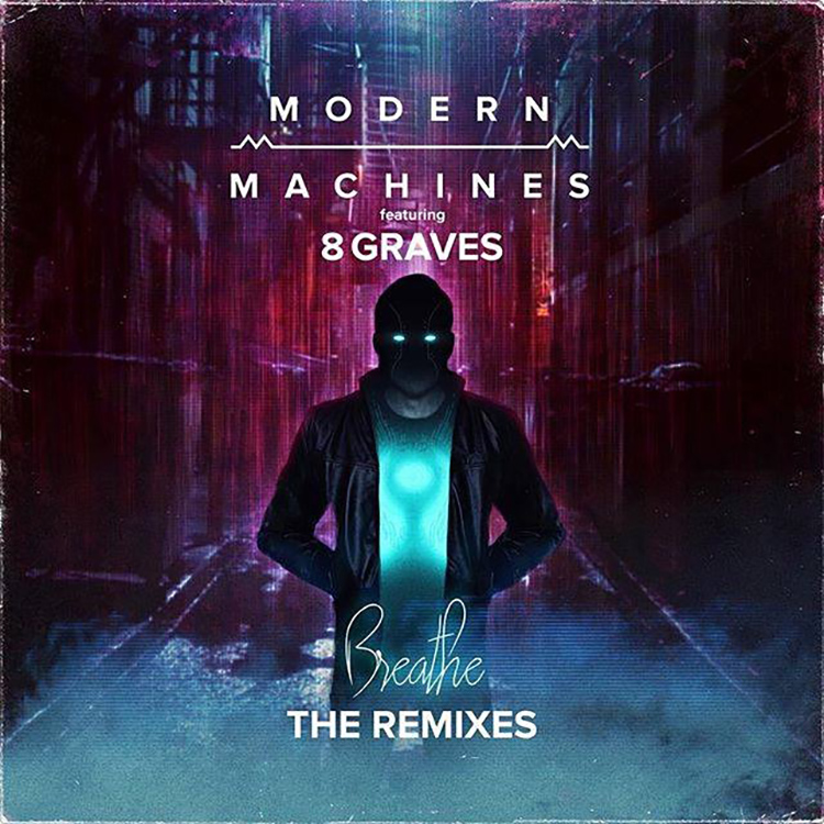 Modern Machines feat. 8 Graves – Breathe (Acoustic)