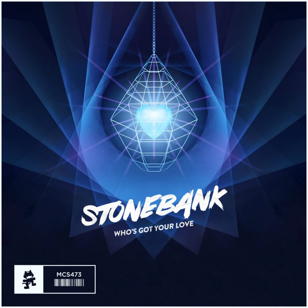 Stonebank – Who's Got Your Love