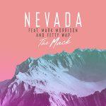 Nevada – The Mack ft. Mark Morrison & Fetty Wap