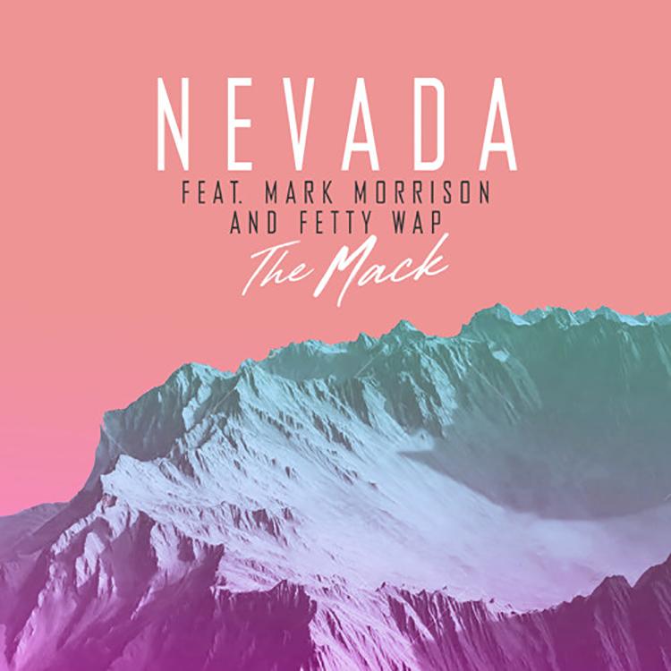 Nevada - The Mack ft. Mark Morrison & Fetty Wap