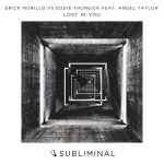Erick Morillo vs Eddie Thoneick feat Angel Taylor – Lost In You