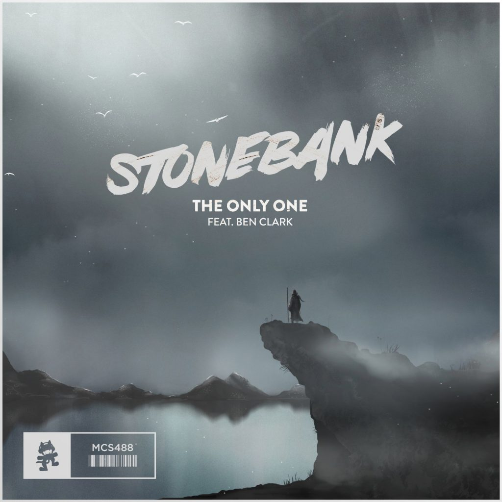Stonebank Ft. Ben Clark – The Only One