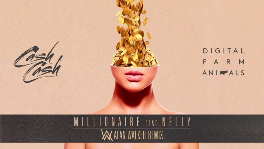 Cash Cash & Digital Farm Animals Feat. Nelly – Millionaire (Alan Walker Remix)