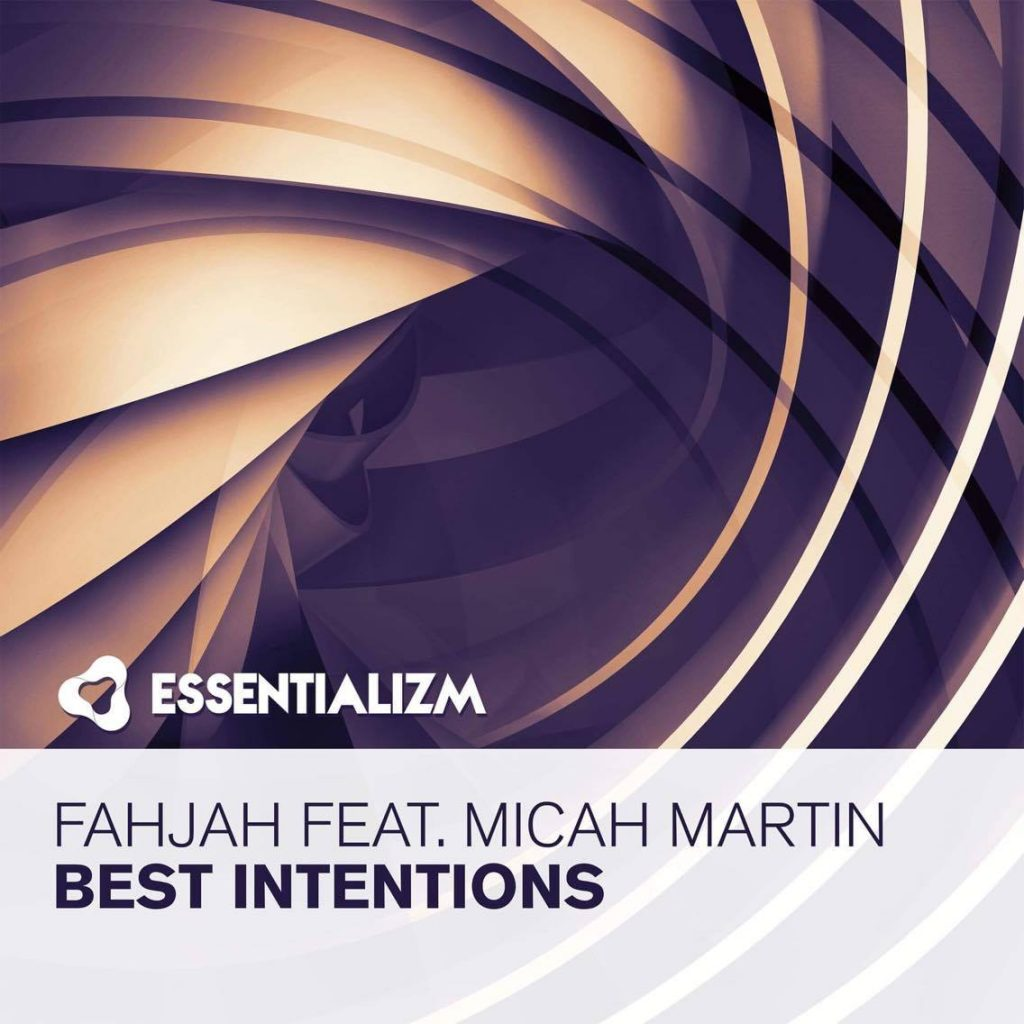 Fahjah – Best Intentions (Feat. Micah Martin)