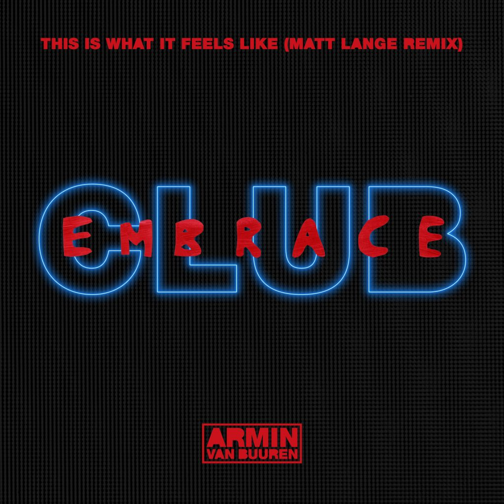 Armin van Buuren feat. Trevor Guthrie – This Is What It Feels Like (Matt Lange Extended Remix)