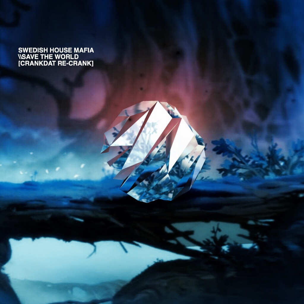Swedish House Mafia - Save the World (Crankdat Re-Crank)