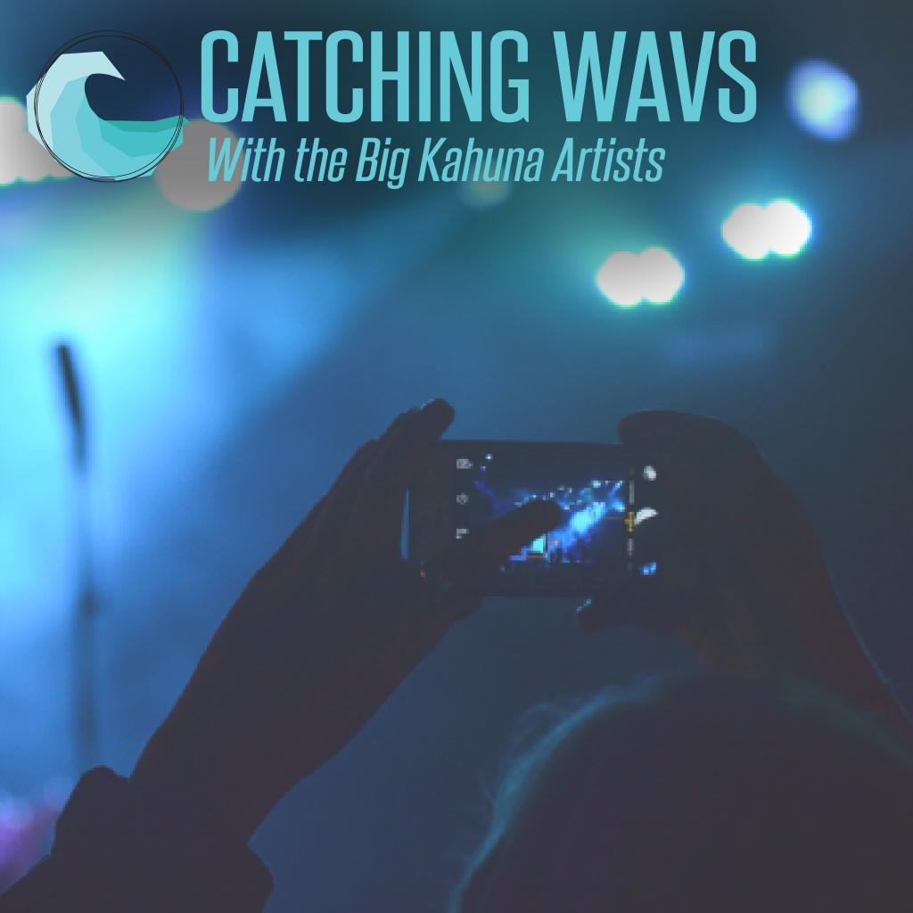Catching Wavs