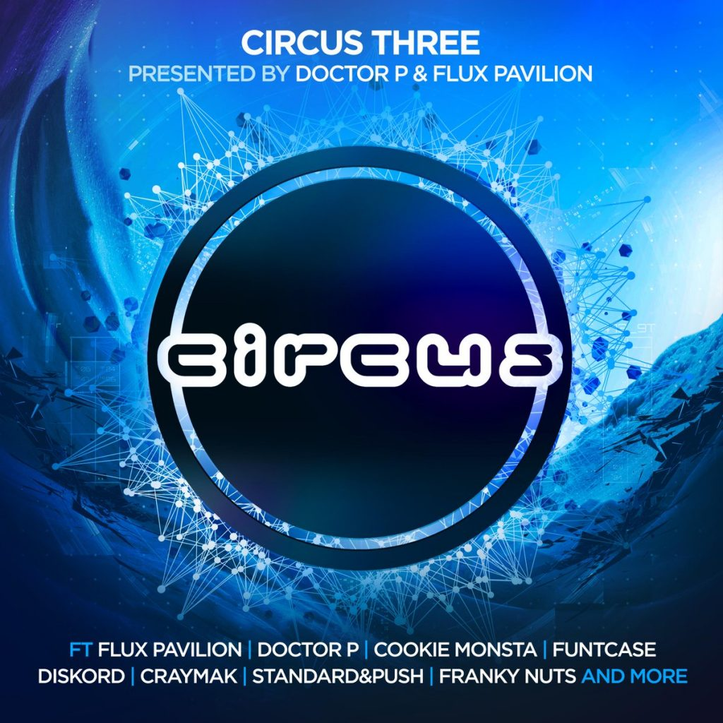 Circus Records Releases Massive Circus Three Compilation