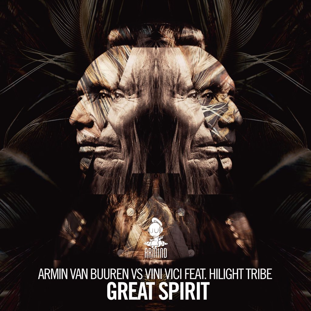 Armin van Buuren vs Vini Vici Feat. Hilight Tribe – Great Spirit