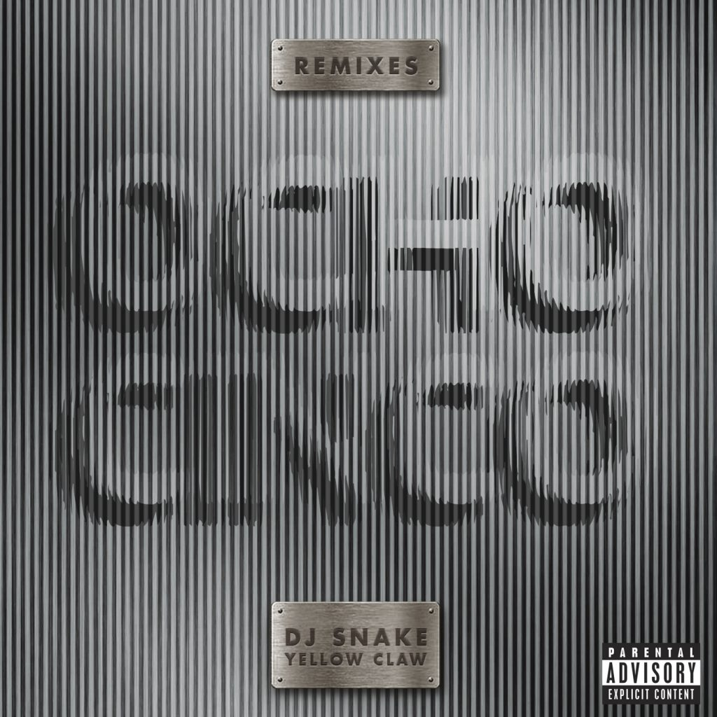 DJ Snake & Yellow Claw – Ocho Cinco Remixes